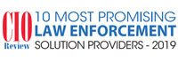Top 10 Law Enforcement Solution Companies - 2019